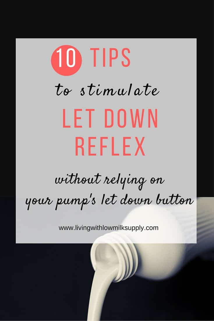how to stimulate let down reflex