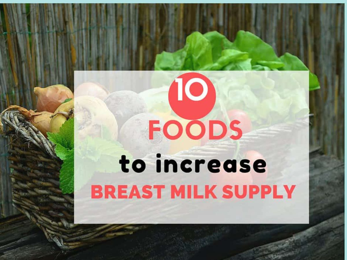 10 Foods To Boost Your Milk Supply - Living with Low Milk Supply