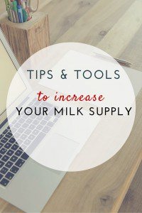 tips & tools to incrase milk supply