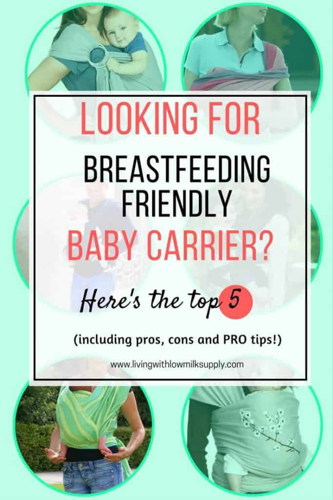 Are you looking for baby carriers that can be used for breastfeeding? Here's my top 5 recommendation, including pros, cons, and PRO tips | Breastfeeding Tips