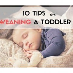 tips to wean a toddler
