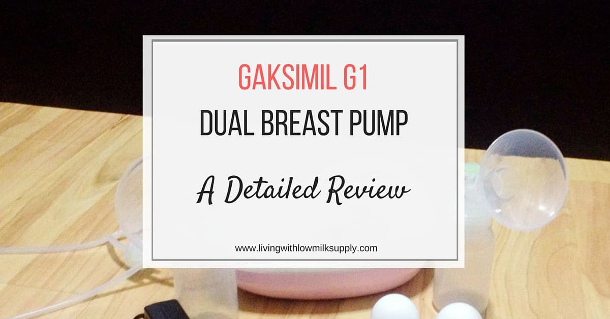 Gaksimil G1 Breast Pump Reviews - Living With Low Milk Supply-4699