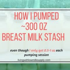 How to build ~300 oz breast milk stash (even though you only pump max 1 oz at a time)