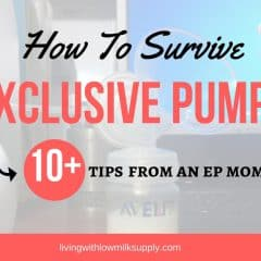How to Survive Exclusive Pumping | 10+ Tips from An EP Mom