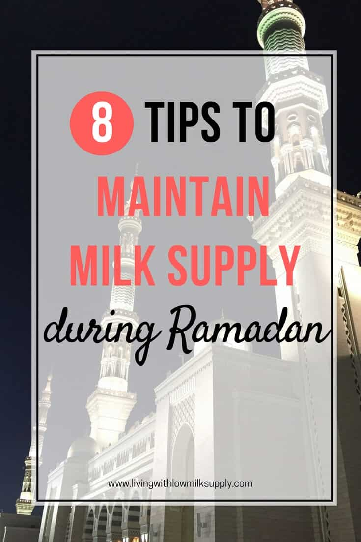Breastfeeding and Fasting Ramadan | Check out 8 tips to maintain your milk supply even though you are fasting in the month of Ramadan
