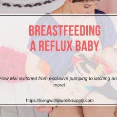 Breastfeeding A Baby With Reflux | Mai's Story