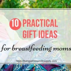 10 Practical Gifts For Breastfeeding Moms