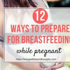 12 Actionable Tips For Preparing for Breastfeeding During Pregnancy