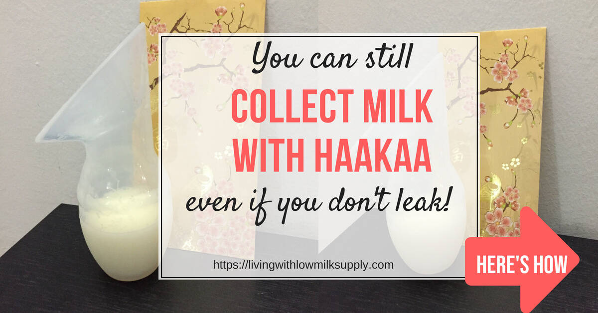 How to collect milk with haakaa manual breast pump even though you don't leak