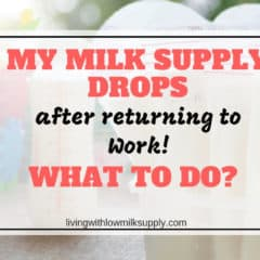 My Milk Supply Suddenly Drops After Returning To Work | What To Do