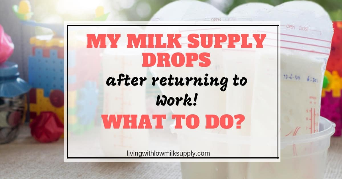 my milk supply suddenly drops after returning to work