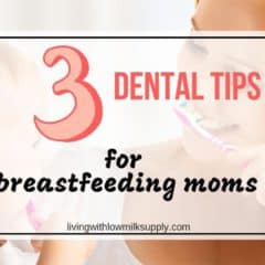 dental tips for breastfeeding mothers
